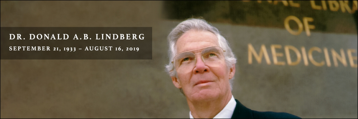 Remembering Donald A. B. Lindberg, a visionary giant with a personaltouch